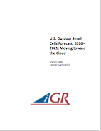 U.S. Outdoor Small Cells, 2016-2021: Moving toward the Cloudpreview image